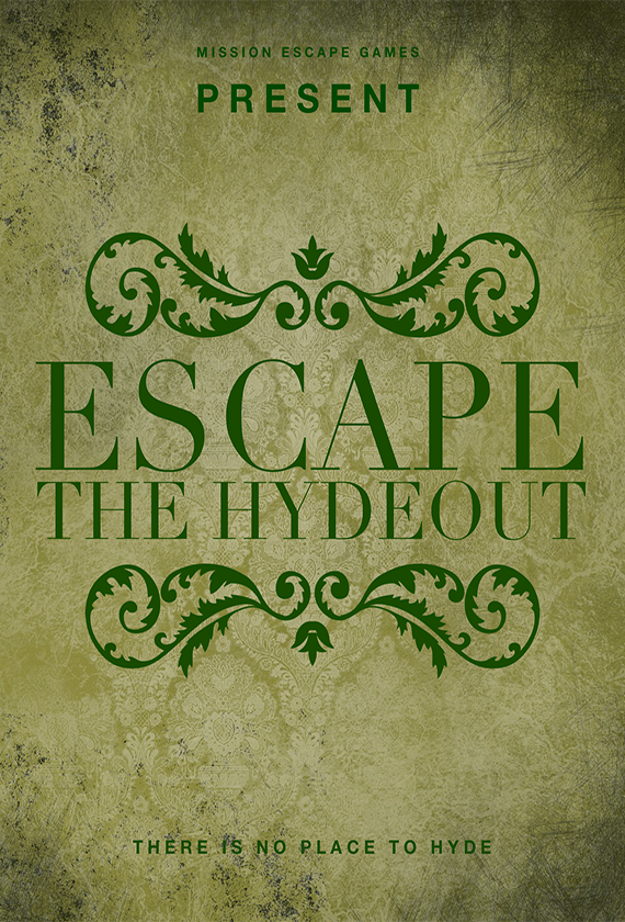 Escape the Hydeout - Escape Room Game Anaheim, CA